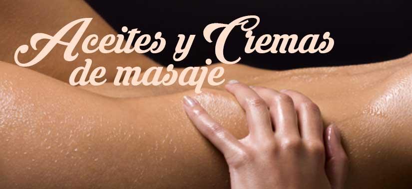 Aceites y cremas de masaje erótico